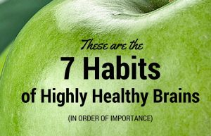 The 7 habits of highly healthy brains (in order of importance)